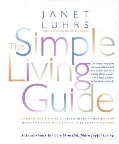 The Simple Living Guide - Janet Luhrs