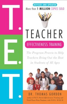 T.E.T. Teacher Effectiveness Training