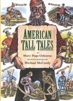 American Tall Tales - by Mary Pope Osborne