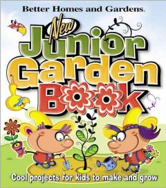 The New Junior Garden Book - Felder Rushing