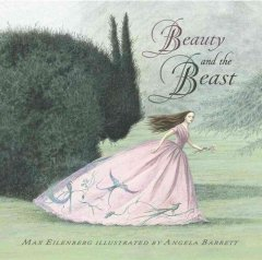Beauty and the Beast - retold by Max Eilenberg