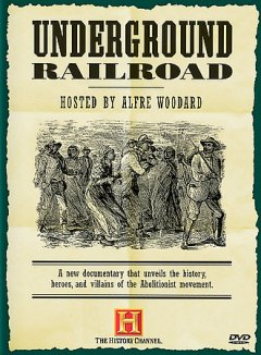 Underground Railroad - Susan Michaels for the History Channel