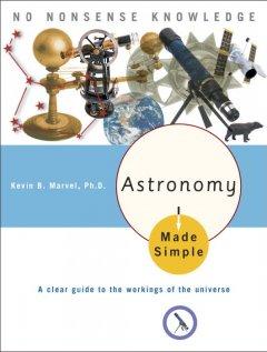 Astronomy Made Simple - Kevin B. Marvel