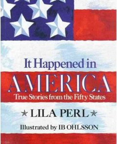 It Happened in America - Lila Perl