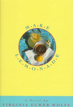 Make Lemonade - Virginia Wolff