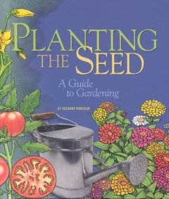 Planting the Seed - Suzanne Winckler