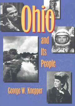 Ohio and Its People - George Knepper