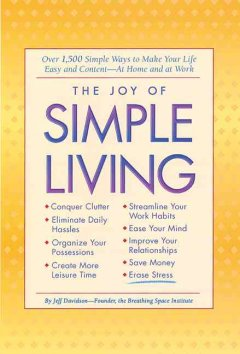 The Joy of Simple Living - Jeff Davidson