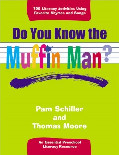 Do You Know the Muffin Man? - Pamela Byrne Schiller
