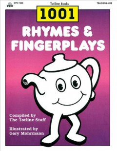 One Thousand One Rhymes and Fingerplays - Totline Staff