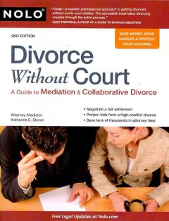 Divorce Without Court: A Guide to Mediation and Collaborative Divorce - Katherine Stoner