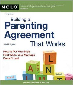 Building a Parenting Agreement That Works - Mimi E. Lyster