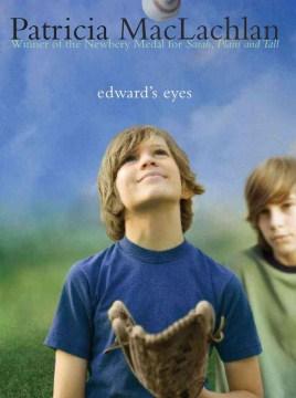 Edward's Eyes - Patricia MacLachlan