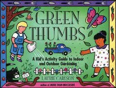 Green Thumbs - Laurie Carlson