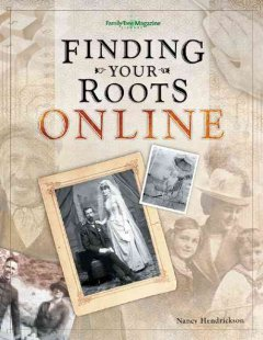 Finding Your Roots Online - Nancy Hendrickson