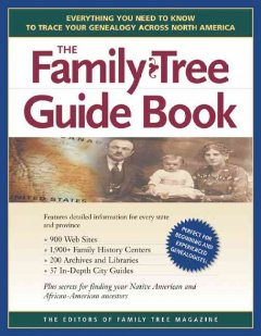 The Family Tree Guide Book - the editors of Family Tree Magazine