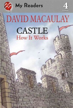 Castle: How it Works (Ages 4-8) - David Macaulay
