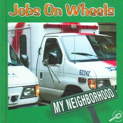 Jobs on Wheels - Jennifer B. Gillis