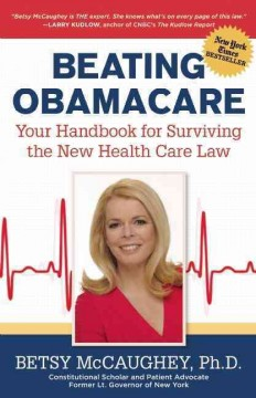 Beating Obamacare - Betsy McCaughey
