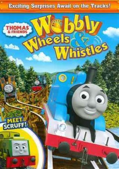 Thomas & Friends: Wobbly Wheels and Whistles