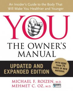 You: The Owner's Manual - Michael F. Roizen