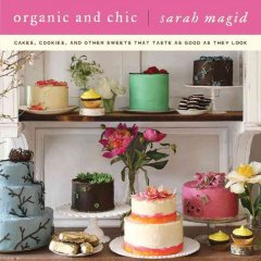 Organic and Chic - Sarah Magid