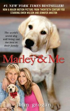 Marley & Me: Life and Love with the World's Worst Dog - John Grogran