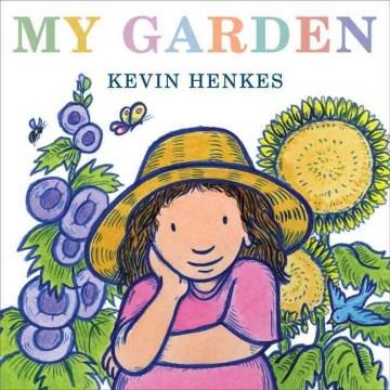 My Garden - Kevin Henkes