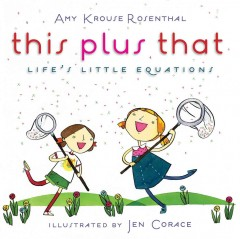 This Plus That: Life's Little Equations - Amy Krouse Rosenthal