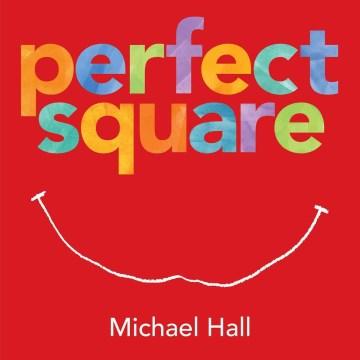 Perfect Square - Michael Hall