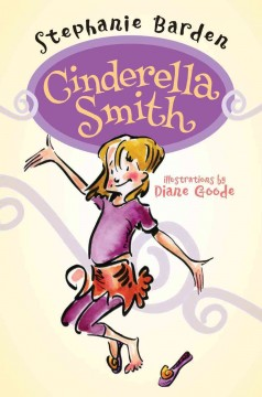 Cinderella Smith (series) (Ages 8-11) - Stephanie Barden