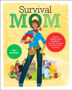 Survival Mom - Lisa Bedford