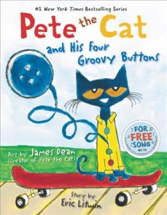 Pete the Cat and His Four Groovy Buttons - Eric Litwin