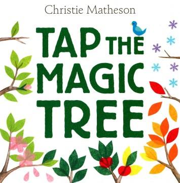 Tap the Magic Tree - Christie Matheson