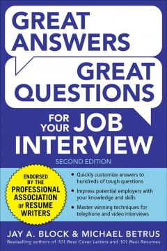 Great answers, great questions for your job interview - Jay A Block