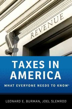 Taxes in America - Leonard E. Burman