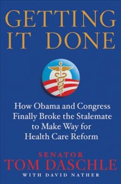 Getting It Done - Tom Daschle; David Nather