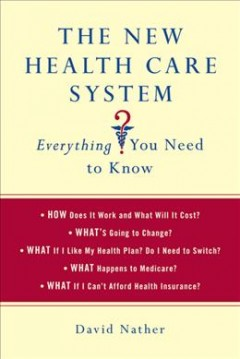 The New Health Care System - David Nather