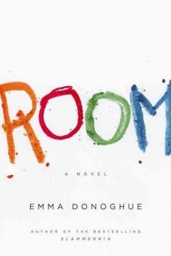 Room: A Novel - Emma Donoghue
