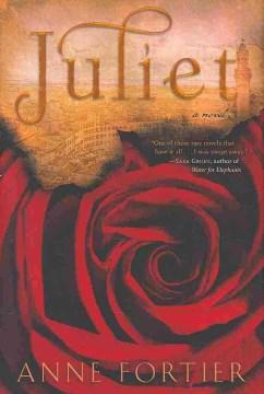 Juliet: A Novel - Anne Fortier