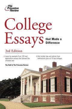 College Essays that Made a Difference - The Princeton Review
