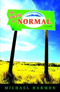 Last Exit to Normal - Michael Harmon