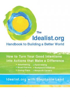 Idealist.org Handbook to Building a Better World