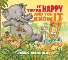 If You're Happy and You Know It - James Warhola