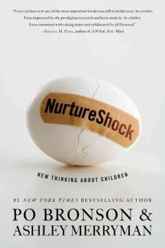 Nurtureshock: New Thinking about Children - Po Bronson & Ashley Merryman