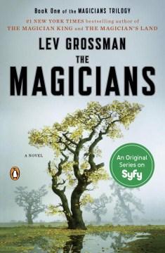 The Magicians (series) - Lev Grossman