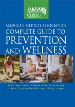Complete Guide to Prevention and Wellness