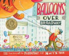 Balloons over Broadway - Melissa Sweet