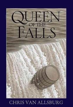 Queen of the Falls - Chris Van Allsburg
