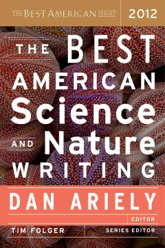 The Best American Science and Nature Writing 2012 - Dan Ariely